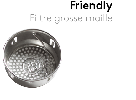 Image                 Filtre_Friendly_grosses_mailles